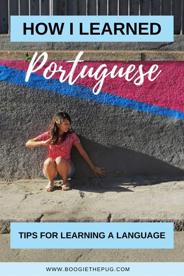 Here are tips on how to learn Portuguese - or any language - so you too can enjoy being multi-lingual and build deeper connections.