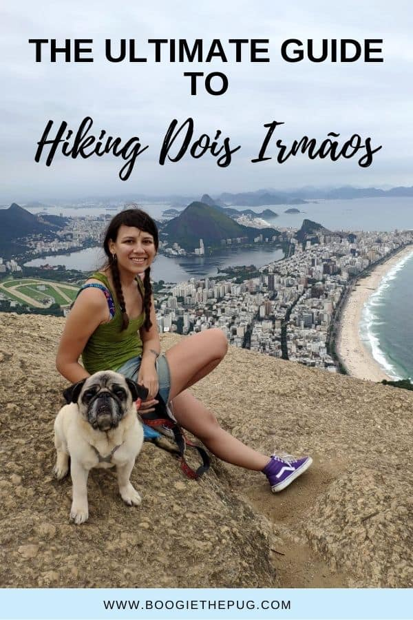 A hike in Zona Sul gets you to the best views Rio de Janeiro has to offer. Here is everything you need to know about hiking Dois Irmãos.